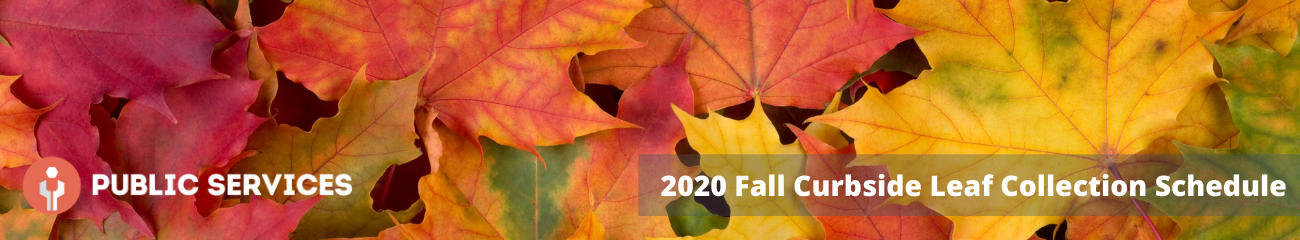 2020 Fall Curbside Leaf Collection Schedule